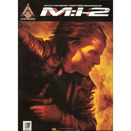 Mission Impossible 2: Selected Music (Guitar & Voice)