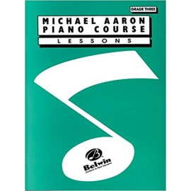 Michael Aaron Piano Course: Lessons Grade 3