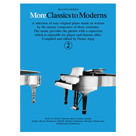 More Classics to Moderns 2
