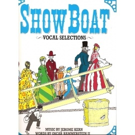Show Boat: Vocal Selections (Piano & Voice)