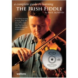 A Complete Guide To Learning The Irish Fiddle with CD
