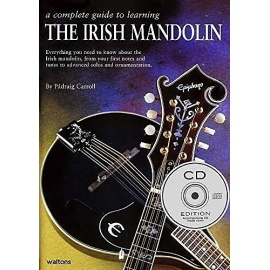 A Complete Guide To Learning The Irish Mandolin (CD Edition)
