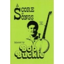 A Score Of Songs By Bob Buckle