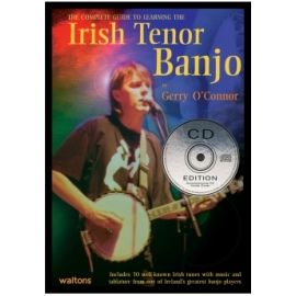The Complete Guide To Learning The Irish Tenor Banjo (CD Edition)
