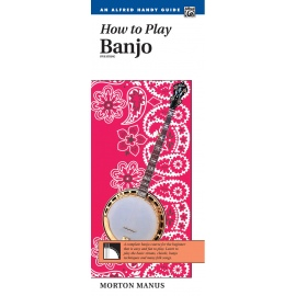 How To Play Banjo Five String An Alfred Handy Guide