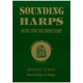 Sounding Harps, Music for The Irish Harp Book 2