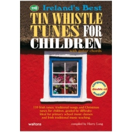 110 Ireland's Best Tin Whistle Tunes For Children (Book Only Edition)