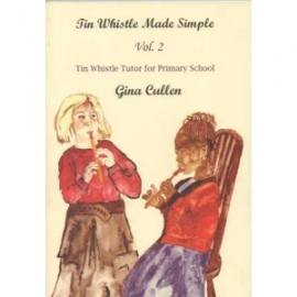 Tin Whistle Made Simple Volume 2