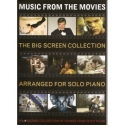 Music From The Movies: The Big Screen Collection (Solo Piano)
