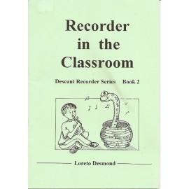 Recorder in the Classroom Book 2 by Loreto Desmond