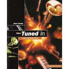 Tuned In (New): Junior Certificate Music