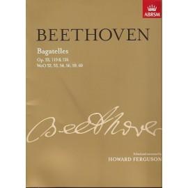Bagatelles Op.33, 119 &126: ABRSM