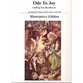 Beethoven - Ode to Joy: Masterpiece Edition