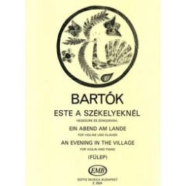 Bartok - An Evening In The Village & Slovak Peasant's Dance (Edito Musica Budapest)