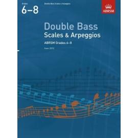 ABRSM Double Bass Scales & Arpeggios Grades 6-8 2012
