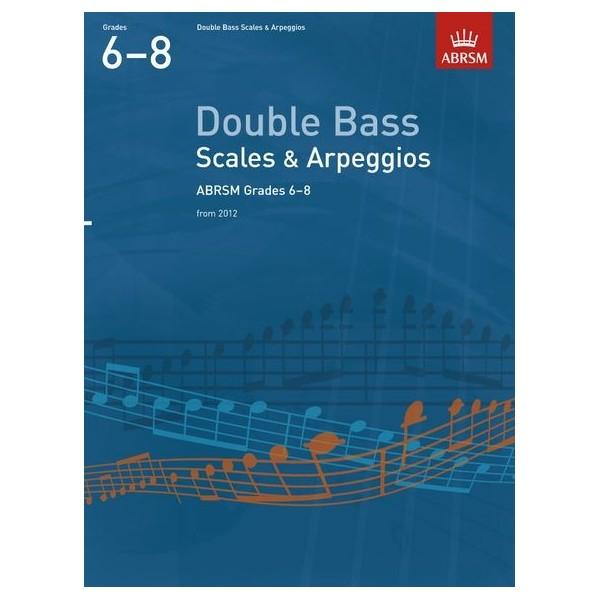 ABRSM Double Bass Scales & Arpeggios Grades 6-8