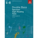 ABRSM Double Bass Specimen Sight Reading Tests Grades 6-8 2012