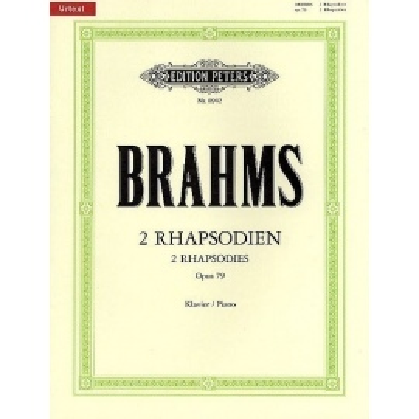 2 Rhapsodies Op. 79: Edition Peters