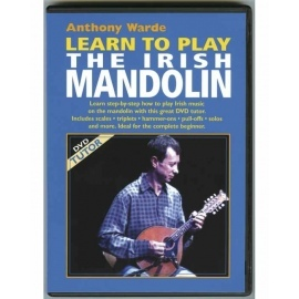 Learn To Play The Irish Mandolin Anthony Warde