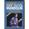 Learn To Play The Irish Mandolin Anthony Warde
