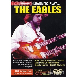 Lick Library: Learn To Play The Eagles