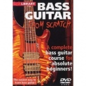 Lick Library: Bass Guitar From Scratch