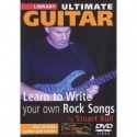 Lick Library: Ultimate Guitar- Learn To Write Your Own Rock Songs