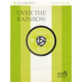 Essential Piano Singles: Over The Rainbow- Piano/ Vocal & Audio