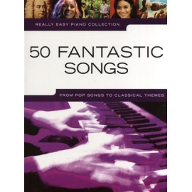 Really Easy Piano: 50 Fantastic Songs
