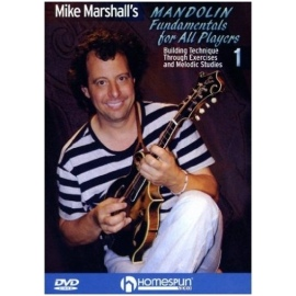Mike Marshall's Mandolin Fundamentals For All Players