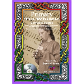 Primary Tin Whistle Complete Course (Book and CD)