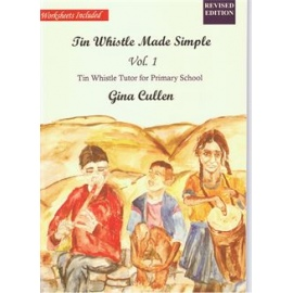 Tin Whistle Made Simple Volume 1