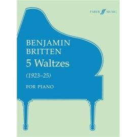 Benjamin Britten : 5 Waltzes (1923 - 1925) for Piano