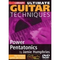Lick Library: Ultimate Guitar Techniques - Power Pentatonics