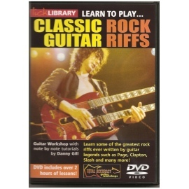 Lick Library: Learn To Play Classic Rock Guitar Riffs