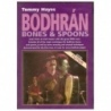Tommy Hayes Bodhran Bones & Spoons