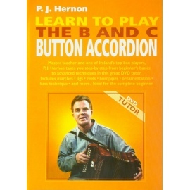 P.J. Hernon Learn To Play The B & C Button Accordion