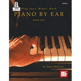 Play Jazz, Blues, and Rock Piano By Ear Book One