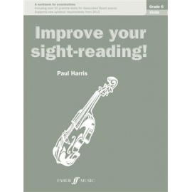 Improve Your Sight-Reading Violin Grade 6