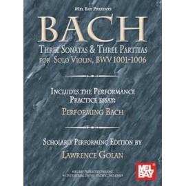 Bach : Three Sonatas And Three Partitas