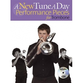 A New Tune A Day for Trombone : Performance Pieces