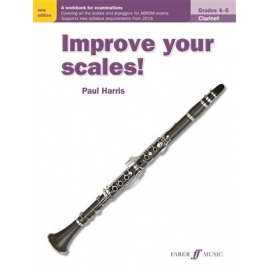 Improve your Scales! Clarinet Grades 4-5