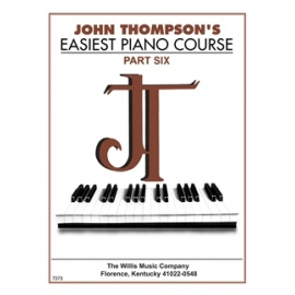 John Thompsons Easiest Piano Course Part 6