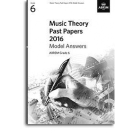 Music Theory Past Papers 2016 Model Answers: Gr. 6