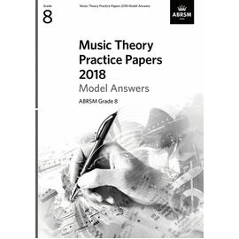 ABRSM Music Theory Practice Papers 2018 Model Answers Grade 8