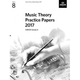 ABRSM Music Theory Practice Papers 2017 Grade 8