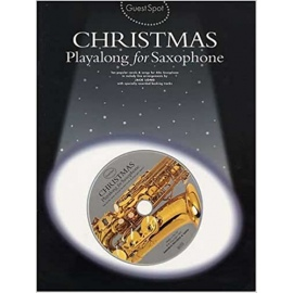 Guest Spot Christmas Playalong for Alto Saxophone with CD
