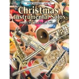 Christmas Instrumental Solos: Carols & Traditional Classics Tenor Sax