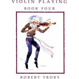 Violin Playing Book Four Robert Trory