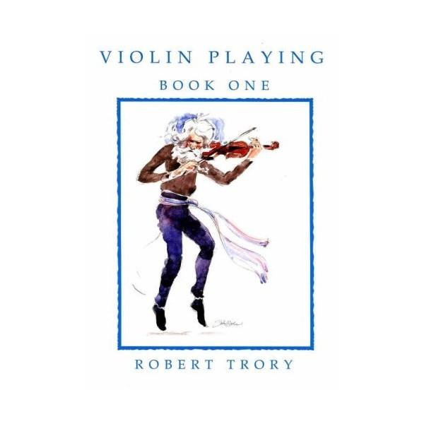 Violin Playing Book Three Robert Trory